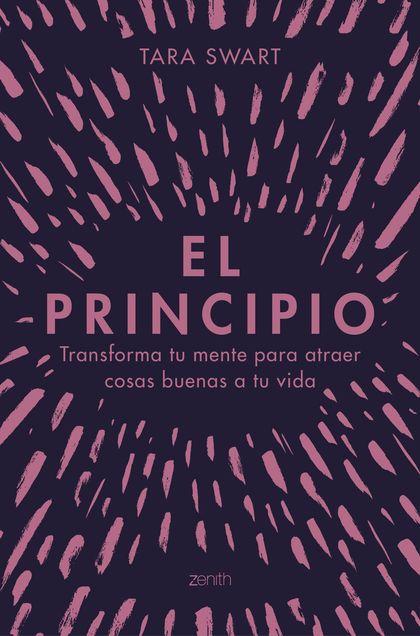 EL PRINCIPIO                                                                    TRANSFORMA TU M