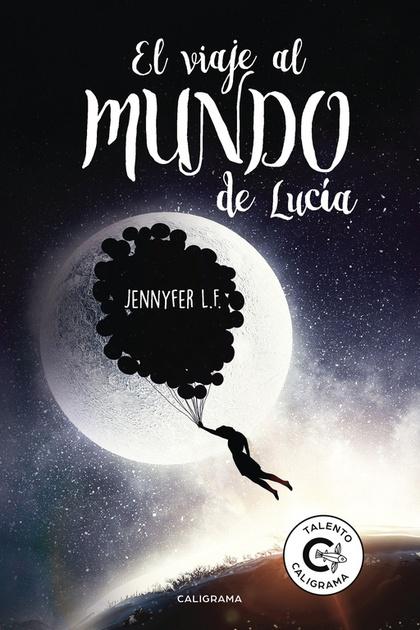 EL VIAJE AL MUNDO DE LUCÍA.