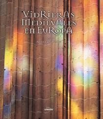 VIDRIERAS MEDIEVALES EN EUROPA