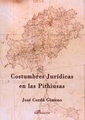 COSTUMBRES JURÍDICAS EN LAS PITHIUSAS