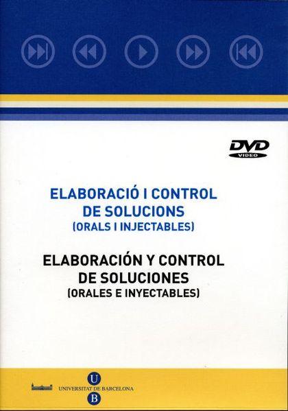 ELABORACIÓ I CONTROL DE SOLUCIONS : ORALS I INJECTABLES