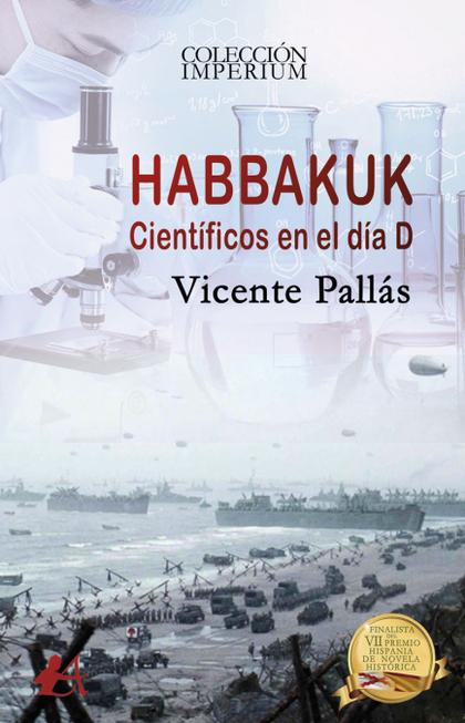 HABBAKUK. CIENTÍFICOS DEL DÍA D