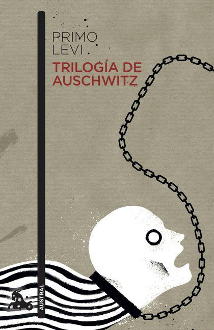 TRILOGÍA DE AUSCHWITZ.