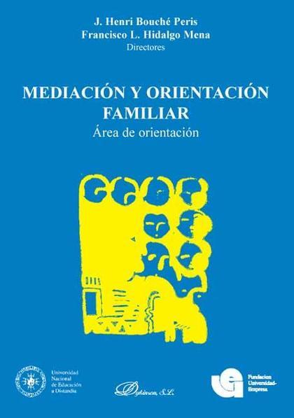 MEDIACIÓN Y ORIENTACIÓN FAMILIAR : ÁREA DE ORIENTACIÓN