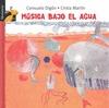 MUSICA BAJO EL AGUA