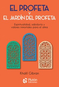 EL PROFETA Y EL JARDIN DEL PROFETA.