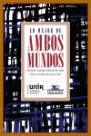 LO MEJOR DE AMBOS MUNDOS : REVISTA CULTURAL DIGITAL