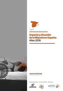 IMPACTO Y SITUACIÓN DE LA MIGRAÑA EN ESPAÑA: ATLAS 2018.