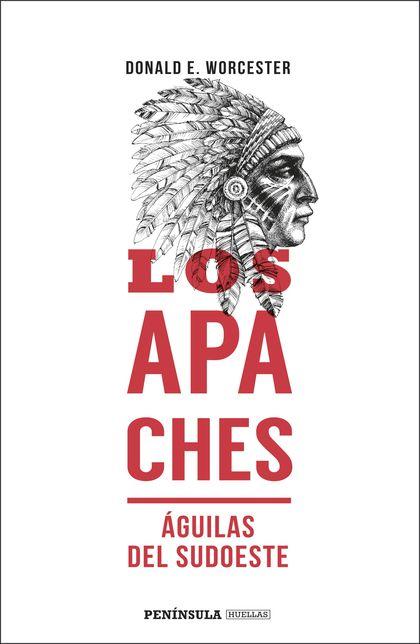 LOS APACHES.