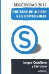 LENGUA CASTELLANA Y LITERATURA, PRUEBAS DE ACCESO A LA UNIVERSIDAD