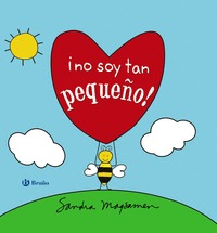 ¡NO SOY TAN PEQUEÑO!.