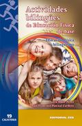 ACTIVIDADES BILINGÜES DE EDUCACIÓN FÍSICA DE BASE : EDUCACIÓN FÍSICA Y BILINGÜISMO