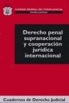 DERECHO PENAL SUPRANACIONAL Y COOPERACIÓN JURÍDICA INTERNANCIONAL