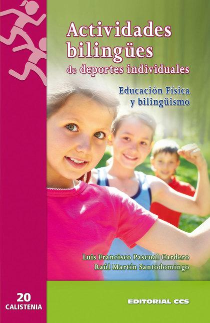 ACTIVIDADES BILINGÜES DE DEPORTES INDIVIDUALES : EDUCACIÓN FÍSICA Y BILINGÜISMO