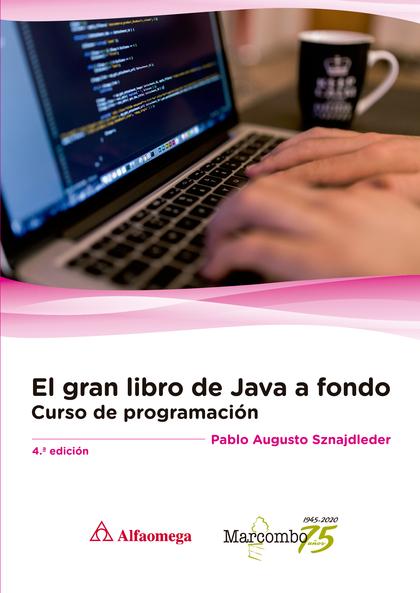 EL GRAN LIBRO DE JAVA A FONDO 4ª ED..
