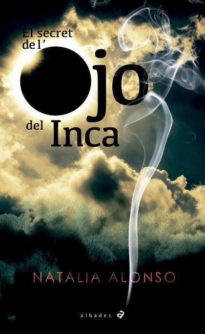 EL SECRET DE L´OJO DEL INCA