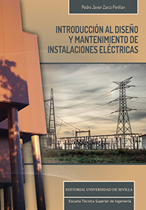 INTRODUCCIÓN AL DISEÑO Y MANTENIMIENTO DE INSTALACIONES ELÉCTRICAS.
