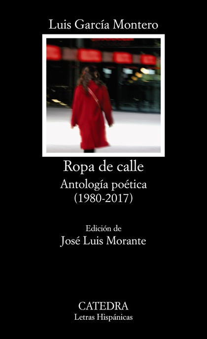 ROPA DE CALLE : ANTOLOGÍA POÉTICA, 1980-2008