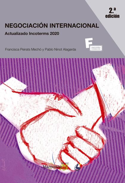 *NEGOCIACIÓN INTERNACIONAL  2ª ED..