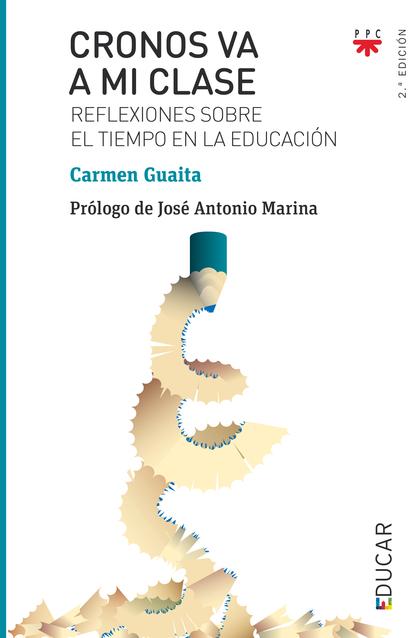 ED.110 CRONOS VA A MI CLASE. REFLEXIONES SOBRE EL TIEMPO EN LA EDUCACIÓN