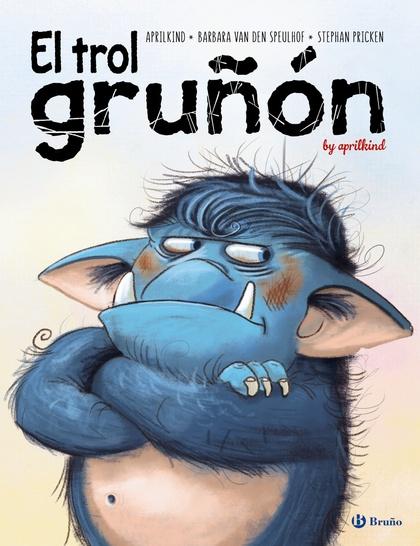 EL TROL GRUÑÓN.