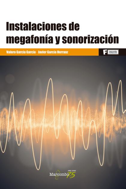 *INSTALACIONES DE MEGAFONÍA Y SONORIZACIÓN
