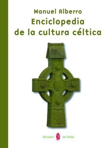 ENCICLOPEDIA DE LA CULTURA CÉLTICA