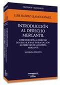 INTRODUCCIÓN AL DERECHO MERCANTIL: INTRODUCCIÓN AL DERECHO DE OBLIGACIONES, INTRODUCCIÓN AL DER