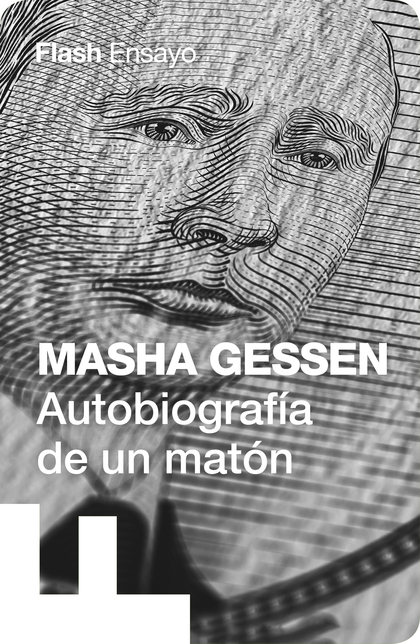 AUTOBIOGRAFÍA DE UN MATÓN (FLASH ENSAYO)