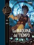 H.G WELLS 1. LA MAQUINA DEL TIEMPO.