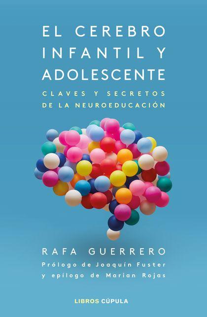 EL CEREBRO INFANTIL Y ADOLESCENTE.