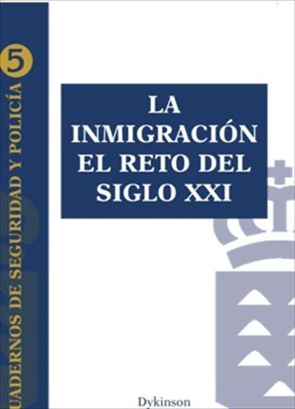 La inmigración: el reto del siglo XXI