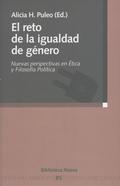 EL RETO DE LA IGUALDAD DE GÉNERO: NUEVAS PERSPECTIVAS EN ÉTICA Y FILOSOFÍA POLÍTICA