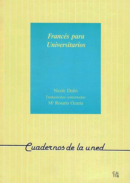 FRANCÉS PARA UNIVERSITARIOS : GUÍA PARA LA COMPRENSIÓN DE TEXTOS Y PRODUCCIÓN DE ESTRUCTURAS FU