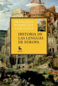 HISTORIA DE LAS LENGUAS DE EUROPA.