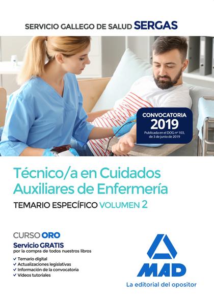 TÉCNICO;A  EN CUIDADOS AUXILIARES DE ENFERMERÍA DEL SERVICIO GALLEGO DE SALUD. T.