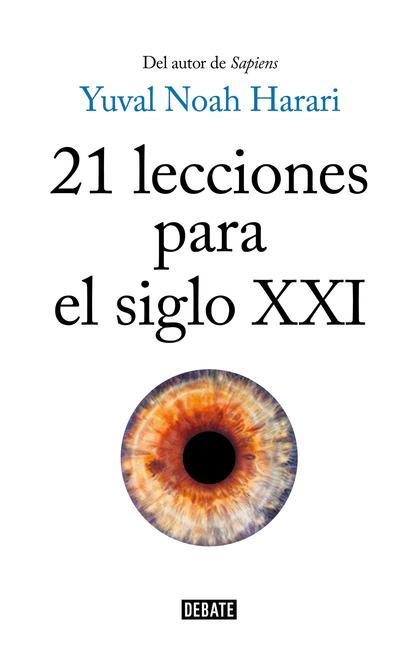 21 LECCIONES PARA EL SIGLO XXI.
