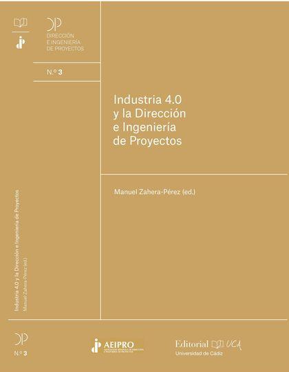 INDUSTRIA 4.0 Y LA DIRECCIÓN E INGENIERÍA DE PROYECTOS