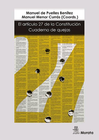 EL ARTÍCULO 27 DE LA CONSTITUCIÓN: CUADERNO DE QUEJAS.