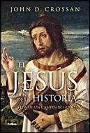 EL JESÚS DE LA HISTORIA: VIDA DE UN CAMPESINO JUDÍO