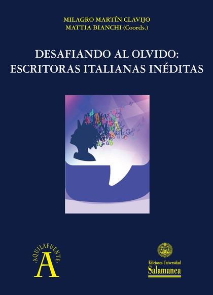 DESAFIANDO AL OLVIDO                                                            ESCRITORAS ITAL