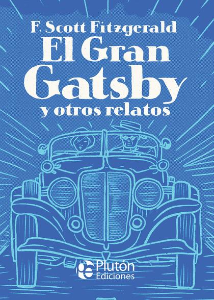 EL GRAN GATSBY Y OTROS RELATOS