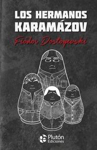 LOS HERMANOS KARAMAZOV.