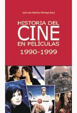 HISTORIA DEL CINE EN PELÍCULAS, 1990-1999