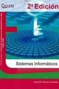 SISTEMAS INFORMATICOS - 2ª EDICION.