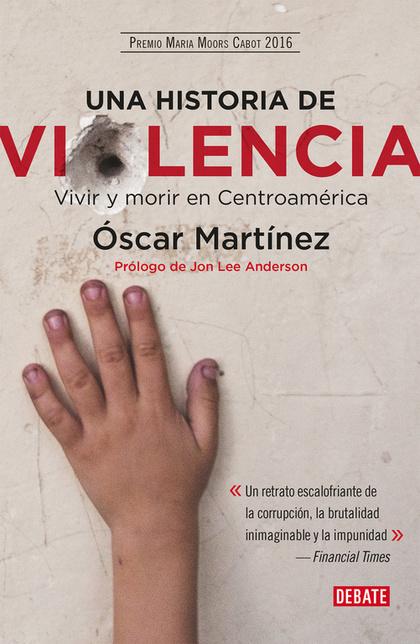 UNA HISTORIA DE VIOLENCIA                                                       VIVIR Y MORIR E