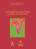 LOS VALORES EN LA EDUCACIÓN DE ÁFRICA. DE AYER A HOY.