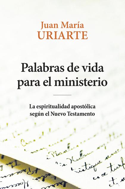 PALABRAS DE VIDA PARA EL MINISTERIO                                             LA ESPIRITUALID