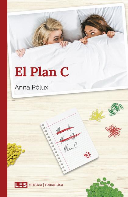 EL PLAN C.