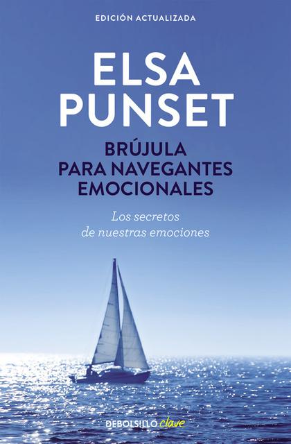 BRÚJULA PARA NAVEGANTES EMOCIONALES (NUEVA EDICIÓN REVISADA).